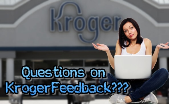 Kroger Feedback Survey Questions